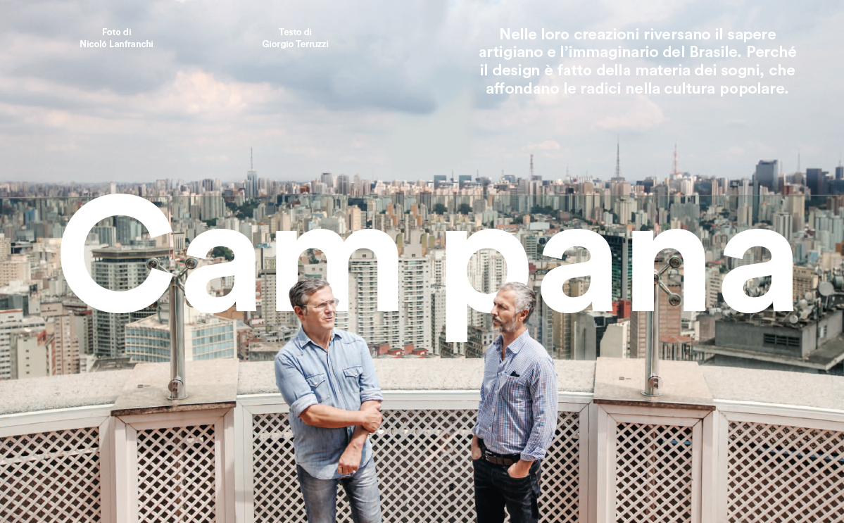 Icon Design, april 2017: Fernando and Humberto Campana, Sao Paulo Brazil
